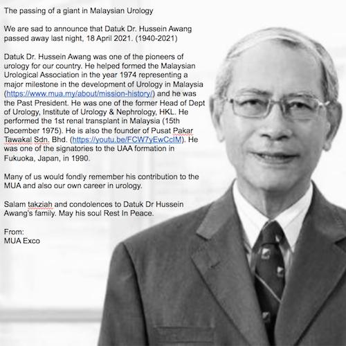The Passing of A Giant In Malaysian Urology - Datuk Dr. Hussein Awang